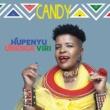 Candy/Bekezela Hupenya Unenge Viri (feat.Bekezela)