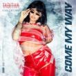 Tabitha/Latifah Come My Way (feat.Latifah)