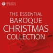 Various Artists The Essential Baroque Christmas Collection