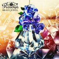 Roselia BRAVE JEWEL