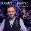 Ondrej Kandráč/Stefan Skrucany/Tomas Oravec Pretty Woman / Zlatokopka