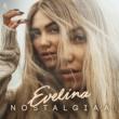 Evelina Nostalgiaa