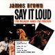 ジェームス・ブラウン Say It Loud - I'm Black And I'm Proud
