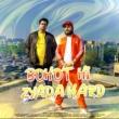 Jizzy feat. TS & Yash Bohot Hi Zyada Hard