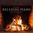 Relax α Wave Relaxing Piano for Fireplace