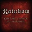 レインボー Catch The Rainbow: The Anthology