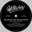 Slam Dunk'd No Price (feat. Chromeo & Al-P) [Extended Mixes]