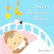 Relax α Wave Sweet Bedtime Music for Babies