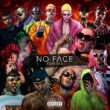 No Face R.Y.C.H./Uzi Lvke/Simon P/Achille Lauro/Gow Tribe/Dogslife Battiato (feat.Gow Tribe/Dogslife)