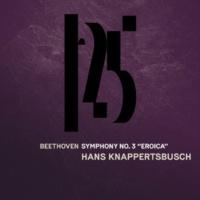 "Münchner Philharmoniker & Hans Knappertsbusch Symphony No. 3 in E-Flat Major, Op. 55, ""Eroica"": II. Marcia funebre (Adagio assai) [Live]"
