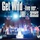 TRF × access Get Wild-live ver.-