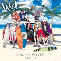 WAVE!!(波乗りボーイズ) Ride the WAVE!!