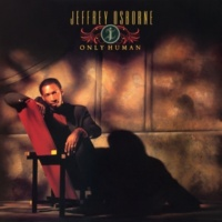 Jeffrey Osborne Only Human (Expanded Edition)