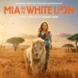 """Armand Amar The Legend Of The White Lion [From """"Mia And The White Lion""""]"""