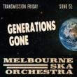Melbourne Ska Orchestra Generations Gone