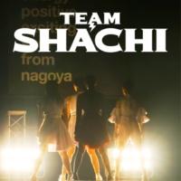 TEAM SHACHI 全速前進 (Live at Zepp Nagoya、2018.10.23)