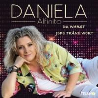 Daniela Alfinito Du warst jede Träne wert