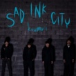kuumori SAD INK CITY
