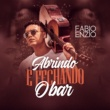 Fabio Enzio Abrindo e Fechando o Bar