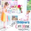 Relax α Wave Children's Café Music