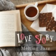 Relaxing Piano Crew Love Story - Melting Jazz