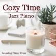 Relaxing Piano Crew Cozy Time ‐ Jazz Piano