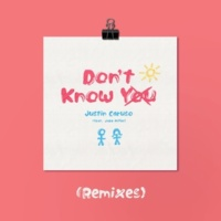 Justin Caruso Don't Know You (feat. Jake Miller) [Remixes]