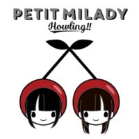 petit milady Howling!!