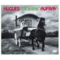 Hugues Aufray Caravane