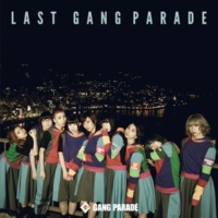GANG PARADE BREAKING THE ROAD (Album Ver.)
