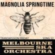 Melbourne Ska Orchestra Magnolia Springtime