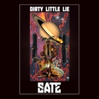 SATE Dirty Little Lie