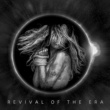 REVIVAL OF THE ERA H.P.S