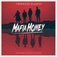 Mafia Honey Yhdeksän elämää
