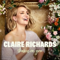 Claire Richards Shame On You