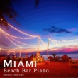Relaxing Piano Crew Miami Beach Bar Piano