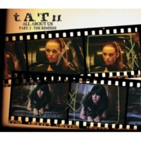 t.A.T.u. All About Us