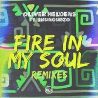 Oliver Heldens/Shungudzo Fire In My Soul (Tom Staar Remix) (feat.Shungudzo)
