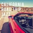Relaxing Piano Crew California Road Trip Jazz -Blue Sky Blue-