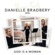 Danielle Bradbery God Is A Woman [Yours Truly: 2018]