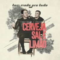 Matheus & Kauan Cerveja, Sal E Limão