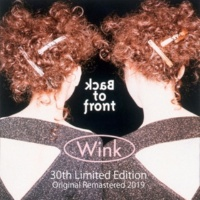 Wink Back to front 30th Limited Edition - Original Remastered 2019 -