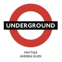Mattias/Andrea Guidi Underground
