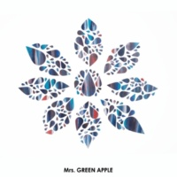 Mrs. GREEN APPLE 僕のこと