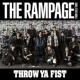 THE RAMPAGE from EXILE TRIBE THROW YA FIST