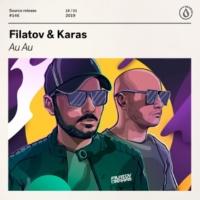 Filatov & Karas Au Au