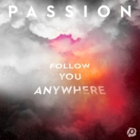 PASSION Follow You Anywhere [Live]
