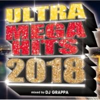 DJ GRAPPA ULTRA MEGA HITS 2018