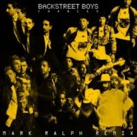 Backstreet Boys Chances (Mark Ralph Remix)