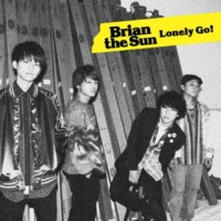 Brian the Sun Lonely Go!(Another Edition)